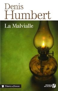 Denis Humbert - La Malvialle.