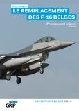 Denis Jacqmin - Le remplacement des F-16 belges - Processus et enjeux.