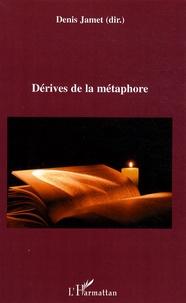 Denis Jamet - Dérives de la métaphore.