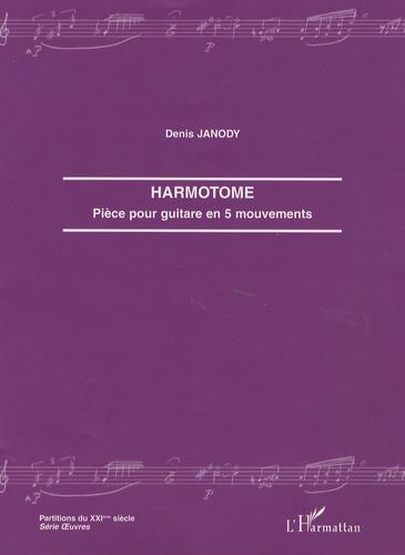 Denis Janody - Harmotome - Pièce pour guitare en 5 mouvements.