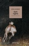 Denis Jeambar - Dark nights.