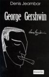 Denis Jeambar - George Gershwin.