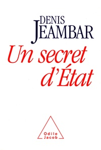 Denis Jeambar - Un secret d'État.