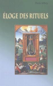 Denis Jeffrey - Eloge des rituels.
