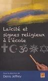 Denis Jeffrey - Laïcité et signes religieux à l'école.