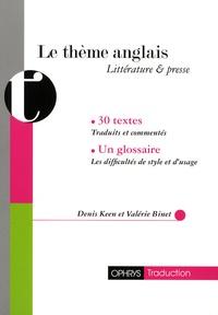 Denis Keen et Valérie Binet - Le thème anglais - Littérature & presse.