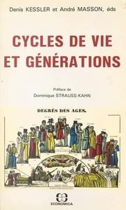 Denis Kessler - Cycles de vie et générations.