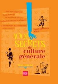 Denis La Balme - 1001 secrets de culture générale.