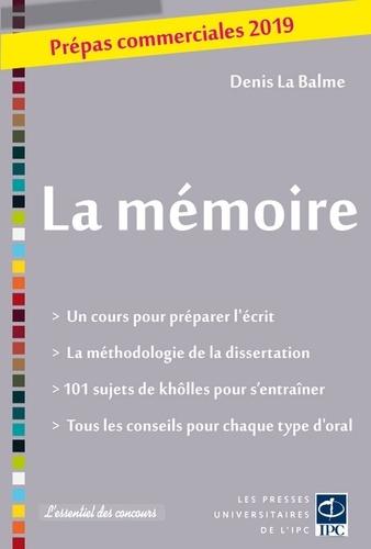 Denis La Balme - La mémoire - Prépas commerciales.