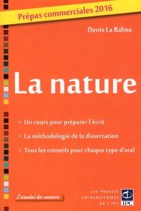 Denis La Balme - La nature - Prépas commerciales 2016.