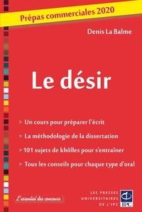 Denis La Balme - Le désir - Prépas commerciales.