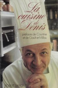 Denis et  Courtine - La cuisine de Denis.