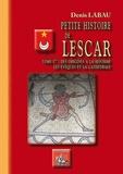 Denis Labau - Petite histoire de Lescar - Tome 1, Des origines à la Réforme, les évêques et la cathédrale.