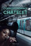 Denis Labayle - Correspondance Châtelet.