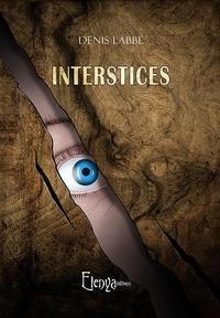 Denis Labbé - Interstices.