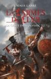 Denis Labbé - La Geste de Wolveric Tome 2 : Les larmes de Llyr.