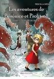 Denis Labbé et Priscilla Grédé - Les aventures de Bérénice et Profitroll, tome 3 : La grotte de cristal.