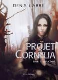 Denis Labbé - Projet Cornélia Tome 2 : Afflictions.