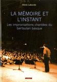 Denis Laborde - La mémoire et l'instant : les improvisations chantée bertsulari basque.
