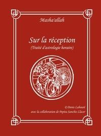 Denis Labour - Sur la réception (Traité d'astrologie horaire).