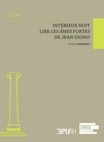 Denis Labouret - Intérieur nuit - Lire Les Ames fortes de Jean Giono.