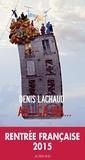 Denis Lachaud - Ah ! ça ira....