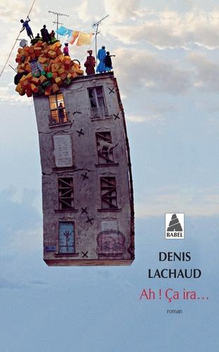 Denis Lachaud - Ah ! Ca ira....