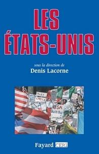 Denis Lacorne - Les États-Unis.