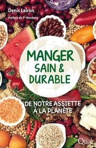 Livres Kindle best seller téléchargement gratuit Manger sain et durable  - De notre assiette à la planète