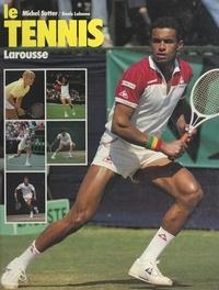 Denis Lalanne et Michel Sutter - Le tennis.