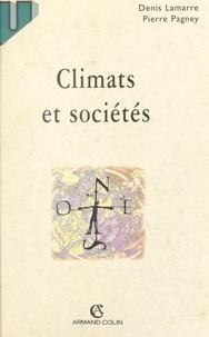 Denis Lamarre et Pierre Pagney - Climats et sociétés.