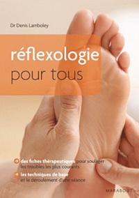 Denis Lamboley - Réfléxologie pour tous.