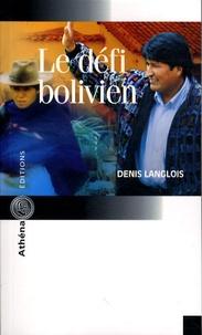 Le défi bolivien - Denis Langlois   Showmesound.org