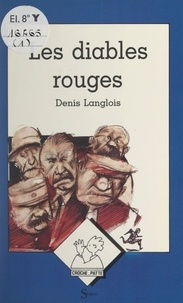 Denis Langlois et Claude Gutman - Les diables rouges.