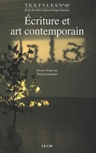 Denis Laoureux - Écriture et art contemporain - Textyles N°40.
