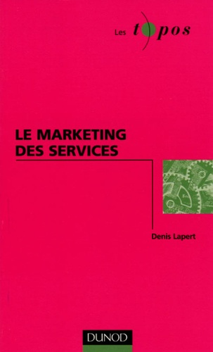 Denis Lapert - Le marketing des services.