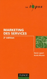 Denis Lapert et Annie Munos - Le marketing des services.