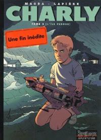 Denis Lapière et  Magda - Charly Tome 2 : L'île perdue.