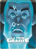 Denis Lapière et Mathieu Reynès - La peur géante Tome 1 : La révolte des océans.