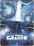 Denis Lapière et Raul Arnaiz - La peur géante Tome 3 : La guerre des Abysses.