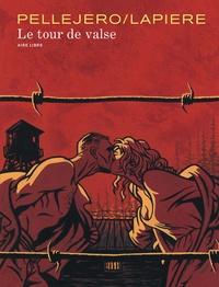 Denis Lapière et Ruben Pellejero - Le tour de valse.