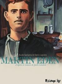 Denis Lapière et Jack London - Martin Eden.
