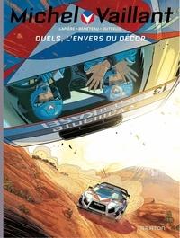 Denis Lapière et Benjamin Benéteau - Michel Vaillant : Nouvelle Saison Tome 9 : Duels, l'envers du décor.