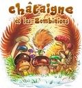 Denis Lapierre - Châtaigne et les Zombinions.
