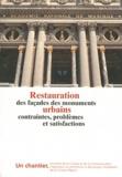 Denis Lavalle - Restauration des façades des monuments urbains - Contraintes, problèmes et satisfactions.