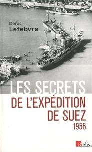 PDF télécharger des ebooks gratuits 1956  - Les secrets de l'expédition de Suez 1956  9782271125200 (French Edition)