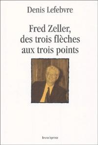 Denis Lefebvre - Fred Zeller, des trois flèches aux trois points.