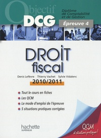 Denis Lefèvre et Thierry Vachet - Droit fiscal DCG 4.
