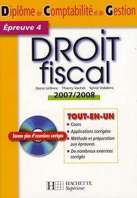 Denis Lefèvre et Thierry Vachet - Droit fiscal DCG4. 1 Cédérom