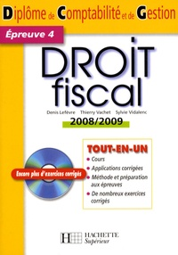 Denis Lefèvre et Thierry Vachet - Droit fiscal : épreuve 4 du DCG. 1 Cédérom